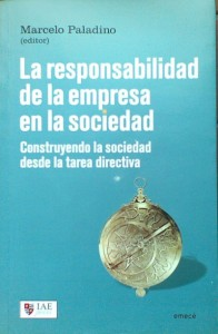 """Libro de RSE """"La Responsabilidad de la Empresa en la Sociedad"""" de Marcelo Paladino"""