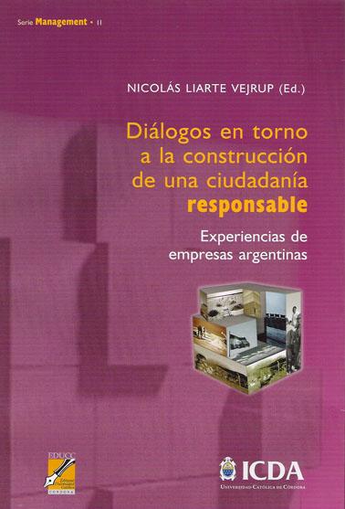 """Libro de RSE """"Diálogos en torno a la construcción de una ciudadanía responsable"""" de Nicolas Liarte Verjup"""
