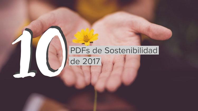 Los 10 PDFs de RSE y Sostenibilidad que marcaron el 2017